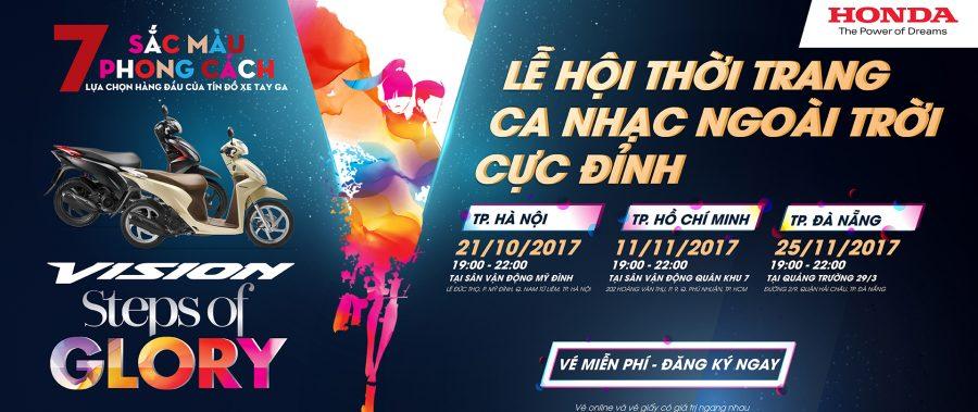 Honda VISION STEPS OF GLORY 2017 – Lễ hội thời trang âm nhạc ngoài trời cực đỉnh tại Hà Nội, Đà Nẵng, TP. HCM